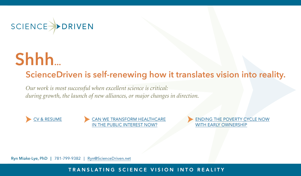 ScienceDriven Management Consulting Translating Science Vision into Reality, Ryn Miake-Lye, PhD